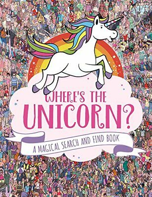 (Good)-Where's the Unicorn?: A Magical Search-and-Find Book (Paperback)-Schrey,