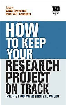 How to Keep Your Research Project on Track : Insights from When Things Go Wro...