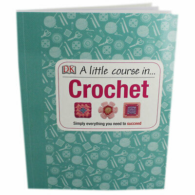 A Little Course In Crochet (Paperback), Non Fiction Books, Brand New