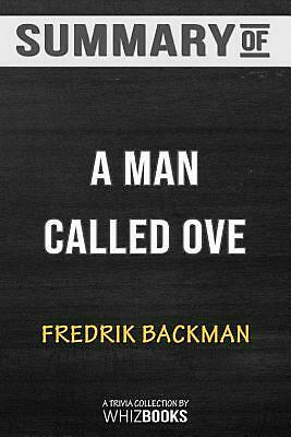 Summary of a Man Called Ove: A Novel: Trivia/Quiz for Fans by Whizbooks Paperbac