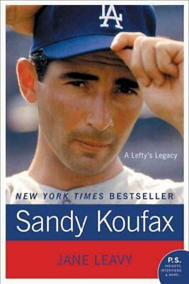 Sandy Koufax : A Lefty's Legacy, Paperback by Leavy, Jane, ISBN 0061779008, I...