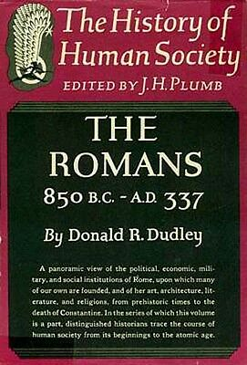 History Human Society Romans 850BC-337AD War Religion Politics Art Architecture