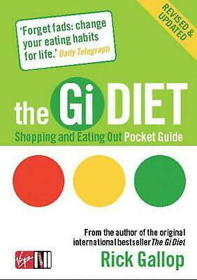The Gi Diet Shopping and Eating Out Pocket Guide by Rick Gallop Paperback Book F