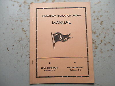 SCARCE WWII Army-Navy Production Award Manual Dated 1944