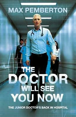 Doctor Will See You Now by Max Pemberton (English) Paperback Book Free Shipping!