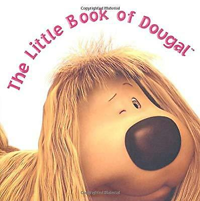 The Little Book of Dougal: Sugary thoughts from The Magic Roundabouts sweetest t
