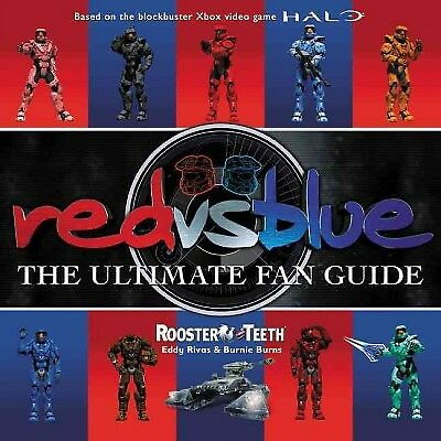 Red vs. Blue : The Ultimate Fan Guide, Paperback by Rooster Teeth (COR); Riva...