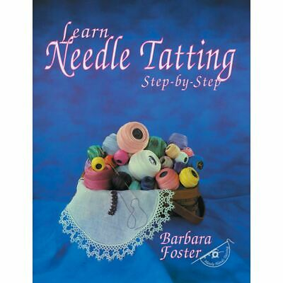 Learn Needle Tatting Step - By - Step - Handy Hands