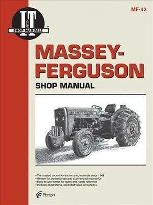 Massey-Ferguson Shop Manual : Models Mf230, Mf235, Mf240, Mf245, Mf250, Paper...