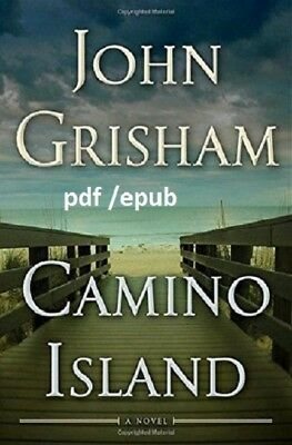 (PDF.EPUB) Camino Island: A Novel by John Grisham EB00K !