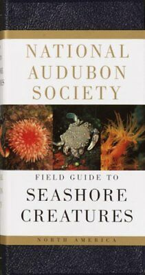 National Audubon Society Field Guide to North American Seashore Creatures, Pa...