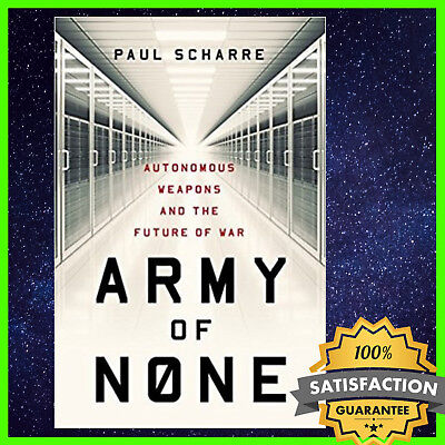 Army of None by Paul Scharre 2018 eBook