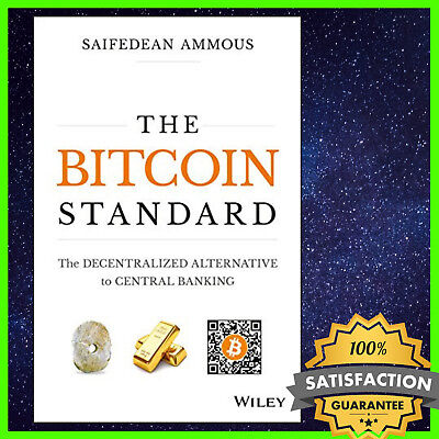 🔥The Bitcoin Standard By Saifedean Ammous 2018 🔥[EB00K-PDF] 📥Fast Delivery📥