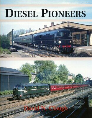 Diesel Pioneers by David Clough Hardback Book The Fast Free Shipping