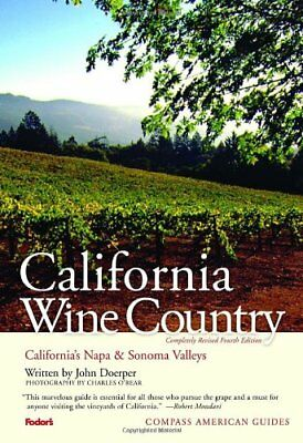 Compass American Guides: California Wine Country, ... by Doerper, John Paperback