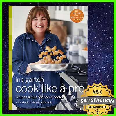 🔥 Cook Like a Pro: Recipes and Tips for Home Cooks by Ina Garten 🔥 ✅ N1 Fast
