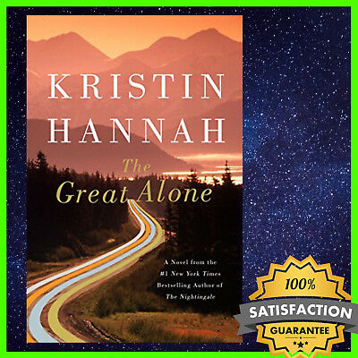🔥 The Great Alone: A Novel by Kristin Hannah 🔥 ✅ N1 ( Instant Delivery )
