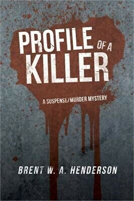 Profile of a Killer: A Suspense/Murder Mystery (Paperback or Softback)