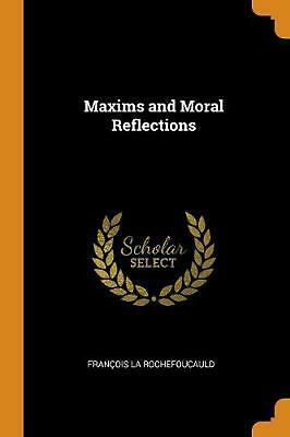 Maxims and Moral Reflections by Francois La Rochefoucauld Paperback Book Free Sh