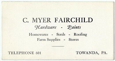 Towanda PA C Myer Fairchild Hardware Paint Store Vintage Ink Blotter Seeds Farm