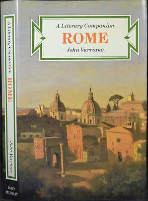 ROME A LITERARY COMPANION, Varriano. Walking Tours Guide Roma Italy