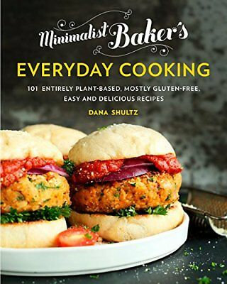 Minimalist Baker's Everyday Cooking: 101 Entirely Plant-based, Mostly Gluten-…