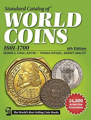 Standard Catalog of World Coins, 1601-1700 (Standard Catalog of World Coins 1…