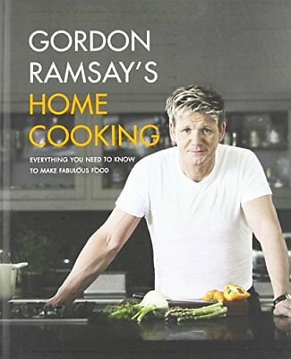 Gordon Ramsay's Home Cooking: Everything You Need to Know to Make Fabulous Fo…