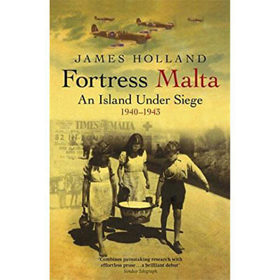 Fortress Malta, An Island Under Siege 1940-1943 (Paperback), Books, Brand New