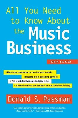 All You Need to Know about the Music Business : Ninth Edition by Donald *Pdf