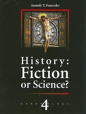 History: Fiction or Science? Chronology Vol.IV