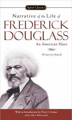 Narrative Of The Life Of Frederick Douglass : An American Slave, Paperback by...