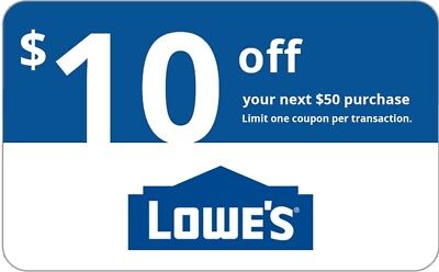 ONE Lowes $10 OFF $50 InStore and Online1Coupon---Fast Delivery----- EXP 5 days