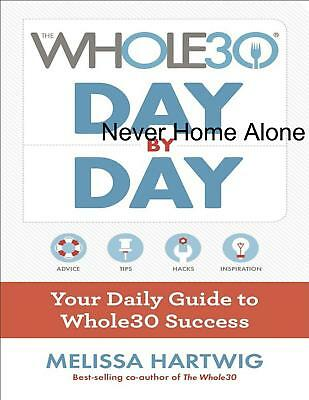 The Whole30 Day by Day 2017 by Melissa Hartwig (E-B00K||E-MAILED) #2