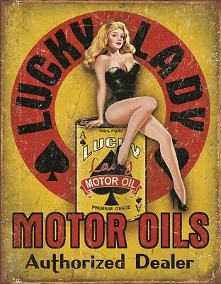 """Tin Sign  """"LUCKY LADY MOTOR OIL"""" AUTOMOBILE Garage  Metal Sign MADE IN USA"""