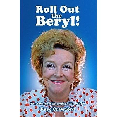 Beryl Reid: Roll Out the Beryl! by Crawford, Kaye, NEW Book, FREE & Fast Deliver