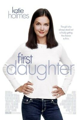 """First Daughter 27x40"""" Katie Holmes Movie Theater Poster"""