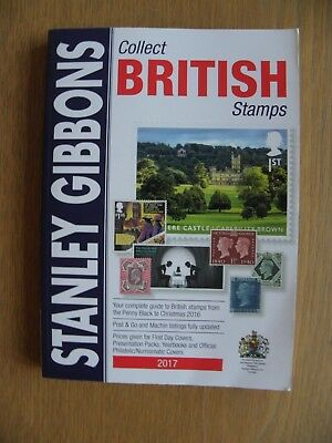 """Stanley Gibbons """"Collect British Stamps"""" Stamp Catalogue 2017"""
