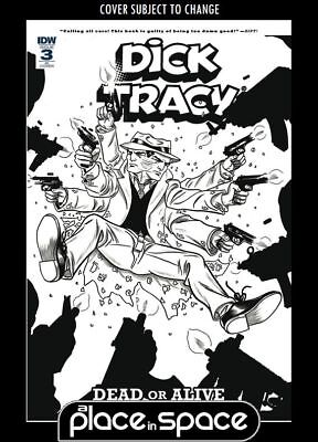Dick Tracy: Dead Or Alive #3C (1:10) Variant (Wk02)