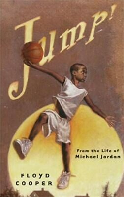 Jump!: From the Life of Michael Jordan (Hardback or Cased Book)