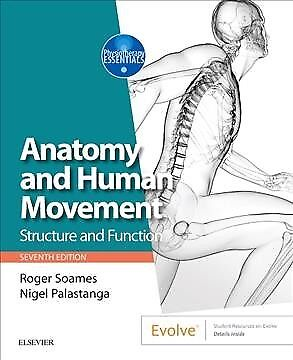 Anatomy and Human Movement : Structure and Function, Paperback by Soames, Rog...