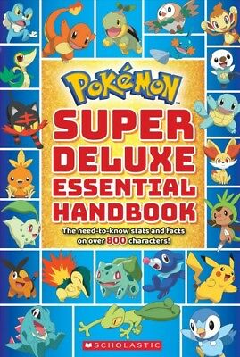 Pokémon Super Deluxe Essential Handbook : The Need-to-know Stats and Facts on...
