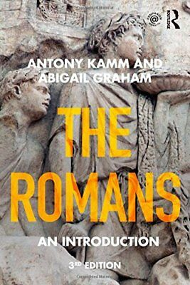 The Romans: An Introduction (Peoples of the Ancient World) by Kamm, Antony Book