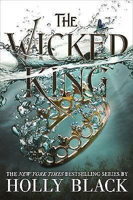 The Wicked King (The Folk of the Air #2), By (author) Holly Black