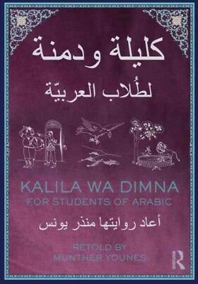 Kalila Wa Dimna : For Students of Arabic, Paperback by Younes, Munther (RTL),...
