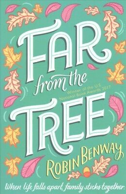 Far from the Tree, Paperback by Benway, Robin, ISBN 1471164330, ISBN-13 97814...