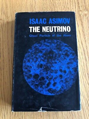 THE NEUTRINO by ISAAC ASIMOV - DENNIS DOBSON - 1966 - H/B D/W - UK POST £3.25