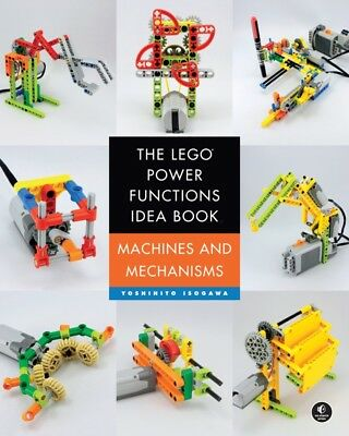 The LEGO® Power Functions Idea Book,  Vol. 1 Yoshihito Isogawa