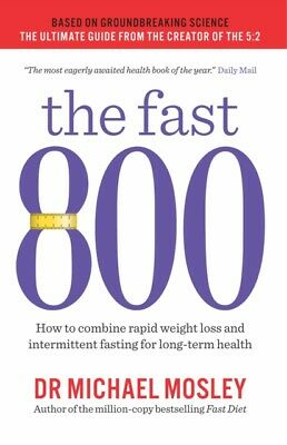 The Fast 800 by Michael Mosley  9781780723624
