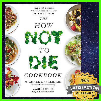 🔥 The How Not to Die Cookbook by Michael Greger M.D ( EB00K ) ( {PDF} 🔥 ✅ N1